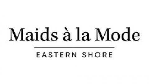 Maids à la Mode Eastern Shore