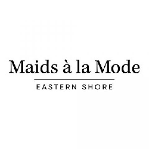 Maids à la Mode Eastern Shore